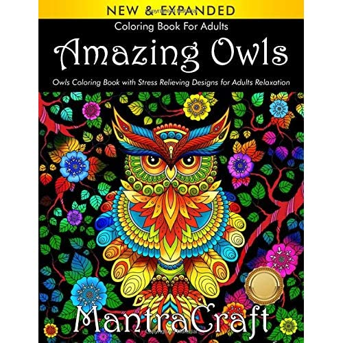 Buy Coloring Book For Adults: Amazing Owls: Owls Coloring Book With Stress  Relieving Designs For Adults Relaxation: (MantraCraft Coloring Books)  Paperback – July 15, 2019 Online In Kazakhstan. 194571025X